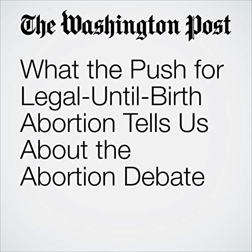 What the Push for Legal-Until-Birth Abortion Tells Us About the Abortion Debate                   著者:                                                                                                                                 Megan McArdle                               ナレーター:                                                                                                                                 Jenny Hoops                      再生時間: 5 分     レビューはまだありません。     総合評価 0.0