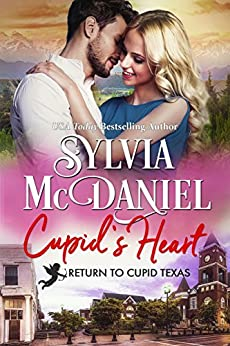 Cupid's Heart: Western Contemporary Small Town Romance (Return to Cupid Book 6) by [Sylvia McDaniel]