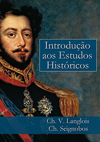 Introdução aos Estudos Históricos