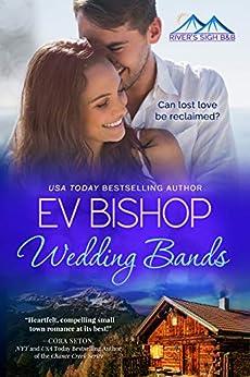 Wedding Bands (River's Sigh B & B Book 1) by [Ev Bishop]