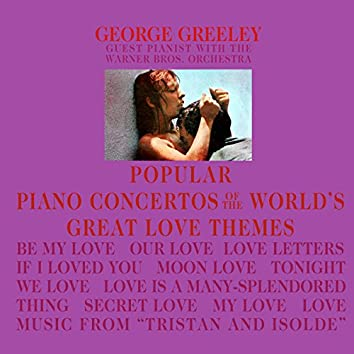 Popular Piano Concertos Of The World's Great Love Themes