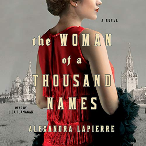 The Woman of a Thousand Names Audiobook By Alexandra Lapierre cover art