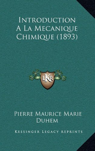 Introduction A La Mecanique Chimique (1893) (French Edition)