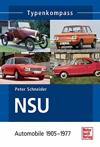 NSU-Automobile: 1905-1977