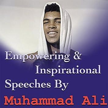 Empowering & Inspirational Speeches By Muhammad Ali
