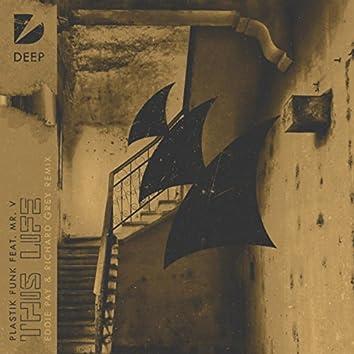 The Life (Eddie Pay & Richard Grey Remix)