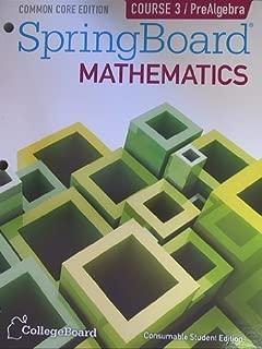 Springboard Mathematics Common Core Edition Course 3/PreAlgebra (2014-05-04)