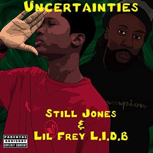Still Jones & Lil Frey L.I.D.B