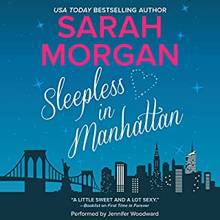 Sleepless in Manhattan     From Manhattan with Love, Book 1              By:                                                                                                                                 Sarah Morgan                               Narrated by:                                                                                                                                 Jennifer Woodward                      Length: 9 hrs and 29 mins     46 ratings     Overall 4.3