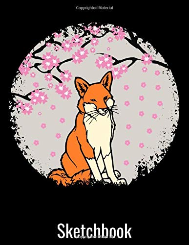 Sketchbook: Fox Japanese Cherry Blossom Flower Sketch Book with Blank Paper for Drawing Painting Creative Doodling or Sketching - 8.5 x 11 inch 120 pages Notebook - Foxes Lover Journal And Sketch Pad