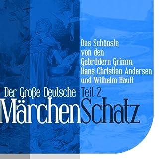 Der Große Deutsche Märchen Schatz - Teil 2 Titelbild