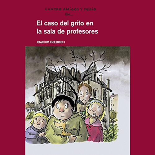 El Caso Del Grito En La Sala De Profesores [The Case of the Scream in the Teachers' Room] Titelbild