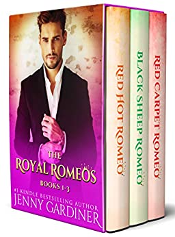 The Royal Romeos Series: Books 1 - 3 by [Jenny Gardiner]