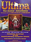 Ultima VII and Underworld: More Avatar Adventures (Secrets of the Games Series)