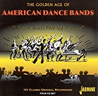 Golden Age of American Dance Bands-Spin a Little W
