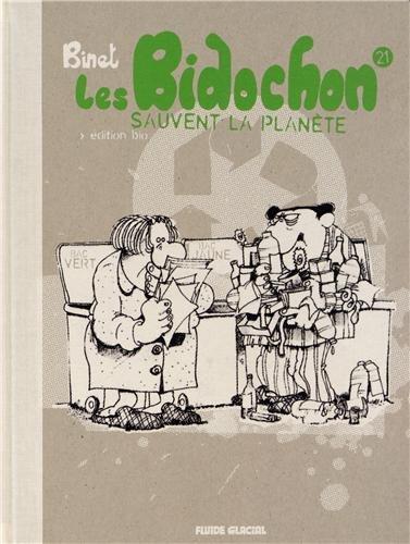 Les Bidochon - Tome 21 - Sauvent la planète - Version luxe