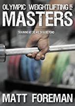 Best masters olympic weightlifting training Reviews