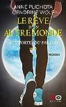 Le rêve d'un autre monde, tome 2 : Aux portes du Paradis par Plichota