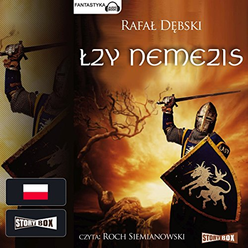 Lzy Nemezis                   By:                                                                                                                                 Rafal Debski                               Narrated by:                                                                                                                                 Roch Siemianowski                      Length: 10 hrs and 36 mins     1 rating     Overall 5.0