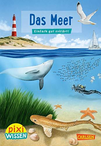 Pixi Wissen 11: Das Meer: Einfach gut erklärt