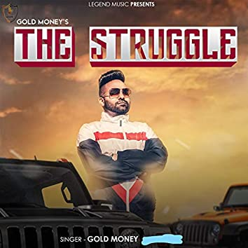 Gold Money's the Struggle