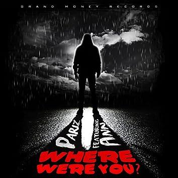 Where Were You (feat. Ann)