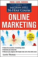 The McGraw-Hill 36-Hour Course Online Marketing
