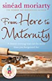 From Here to Maternity: Emma and James, Novel 3 (English Edition)