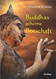 Buddhas geheime Botschaft - Manfred Krames