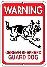 Metal Tin Sign Warning German Shepherd Guard Dog Pet Animal Metal Aluminum Sign for Wall Decor 8x12 Inch