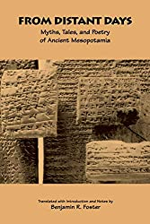 From Distant Days, Myths, Tales, and Poetry of Ancient Mesopotamia