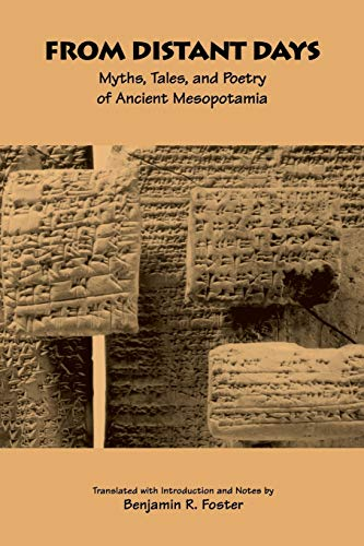 From Distant Days: Myths, Tales, and Poetry of Ancient Mesopotamia