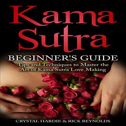 Kama Sutra Beginner's Guide audiobook cover art