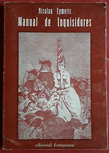 Manual de inquisidores : Para uso de las inquisiciones de España y Portugal