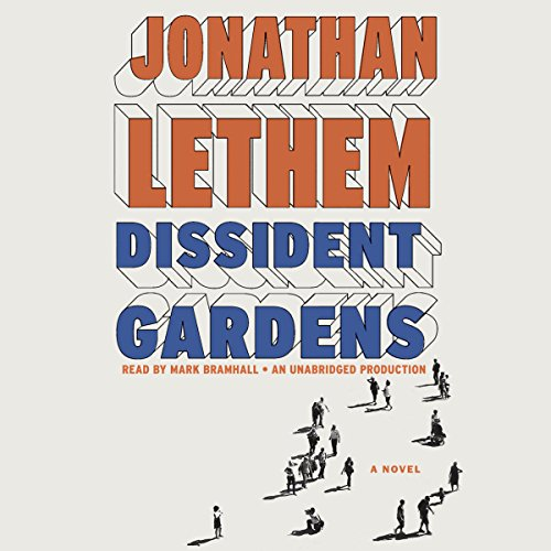 Dissident Gardens audiobook cover art