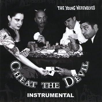 Cheat the Devil (Instrumental)