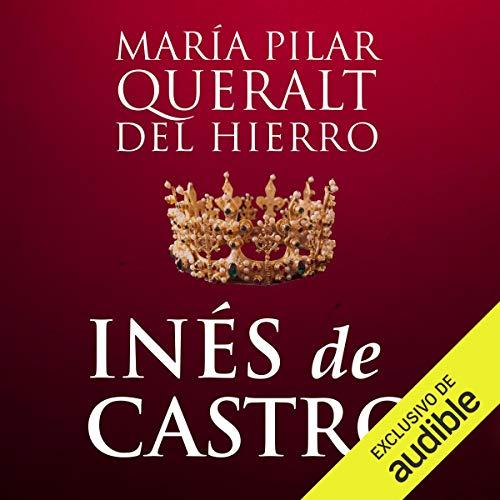 Inés De Castro (Narración en Castellano) Titelbild