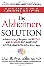 The Alzheimer's Solution: A Breakthrough Program to Prevent and Reverse the Symptoms of Cognitive Decline at Every Age PDF