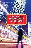 Duplice delitto a Hong Kong (Narratori Vol. 16)