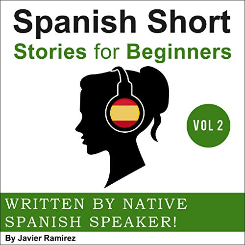 Couverture de Spanish Short Stories for Beginners: Vol 2