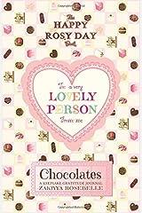 The Happy Rosy Day Book, Chocolates: A Keepsake Gratitude Journal ペーパーバック