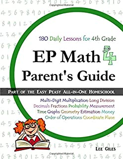 EP Math 4 Parent's Guide: Part of the Easy Peasy All-in-One Homeschool (Volume 4)