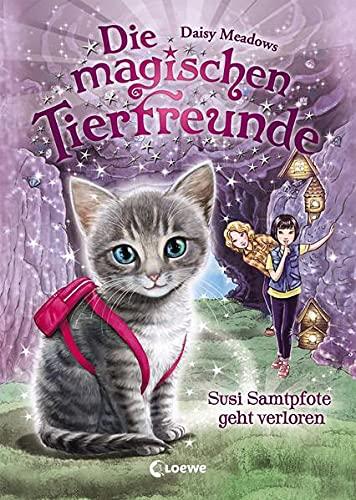 Die magischen Tierfreunde 4 - Susi Samtpfote geht verloren: Erstlesebuch mit süßen Tieren ab 7 Jahre