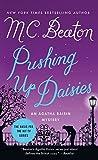 Pushing Up Daisies: 27 (Agatha Raisin Mysteries)