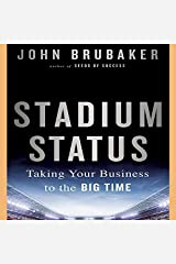 Stadium Status: Taking Your Business to the Big Time Audio CD
