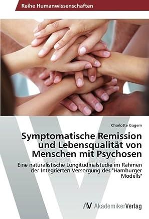 Symptomatische Remission Und Lebensqualitat Von Menschen Mit Psychosen