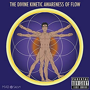 The Divine Kinetic Awareness of Flow