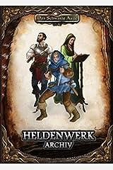 Heldenwerk-Archiv (Das Schwarze Auge – Abenteuer) Gebundene Ausgabe