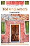 Tod und Amore (emons: Sehnsuchts Orte)