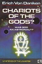 Chariots of the Gods : Was God An Astronaut? by Erich Von Daniken (1990-05-27)